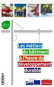 Les métiers du bâtiment à l'heure du développement durable