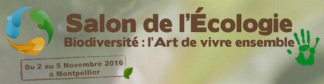 Salon de l 39 cologie montpellier ecolotech ecolo 39 job for Salon bio montpellier